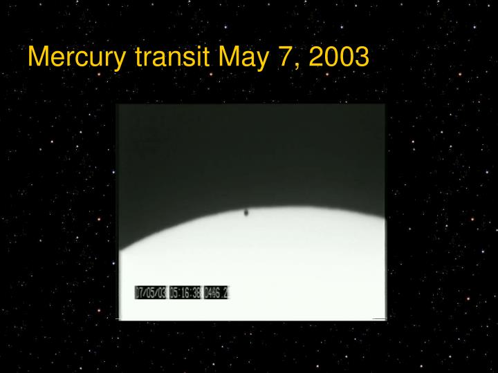 Mercury transit May 7, 2003