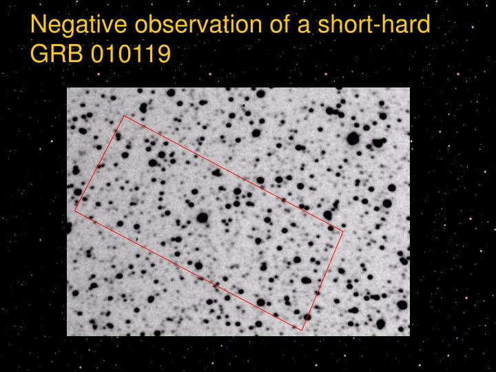 Negative observation of a short-hard GRB 010119