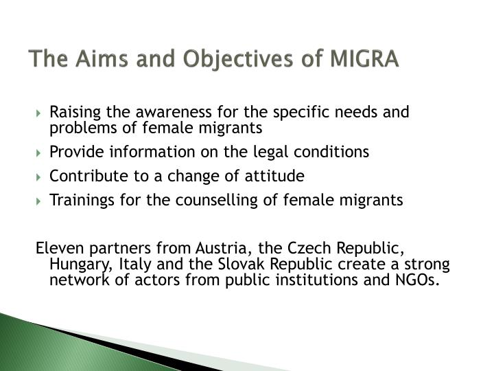 The Aims and Objectives of MIGRA