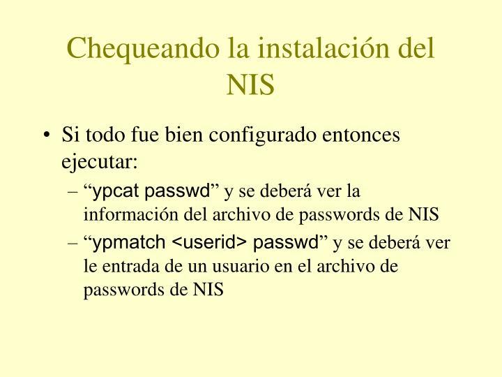 Chequeando la instalación del NIS