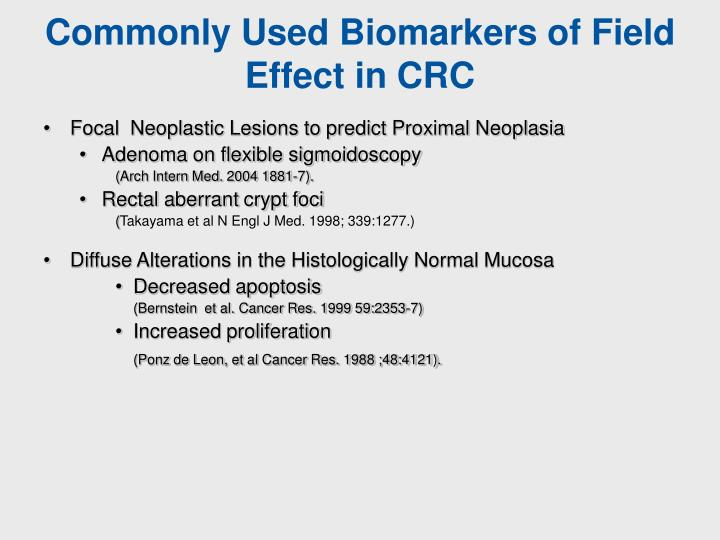 Commonly Used Biomarkers of Field Effect in CRC