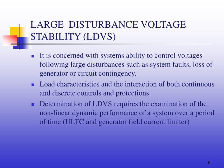 LARGE  DISTURBANCE VOLTAGE STABILITY (LDVS)