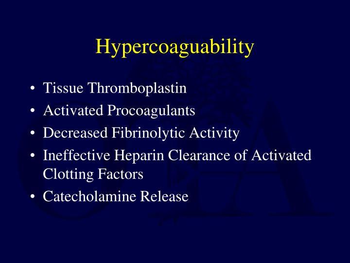 Hypercoaguability