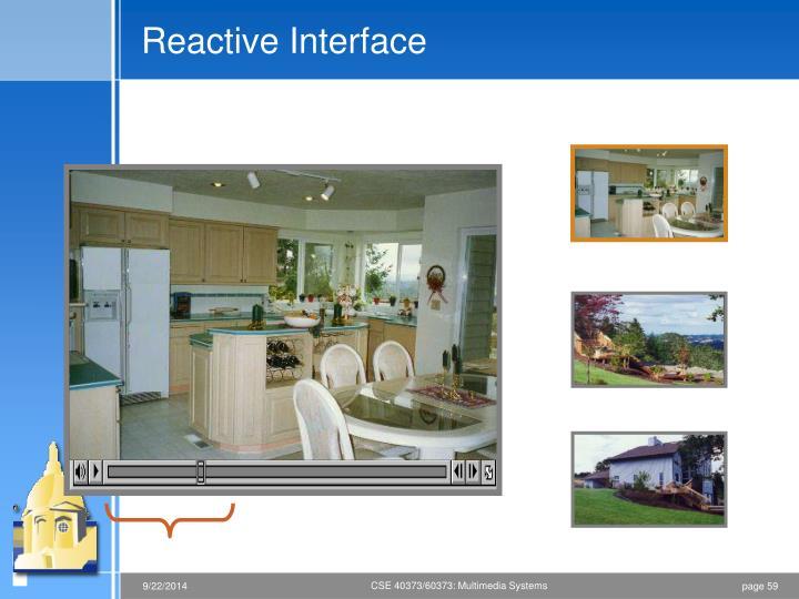 Reactive Interface
