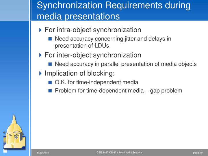 Synchronization Requirements during media presentations