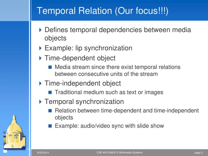 Temporal relation our focus