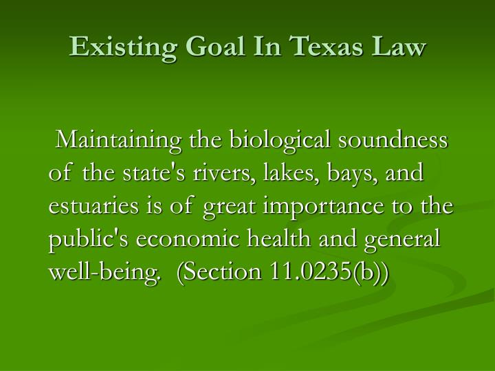 Existing Goal In Texas Law