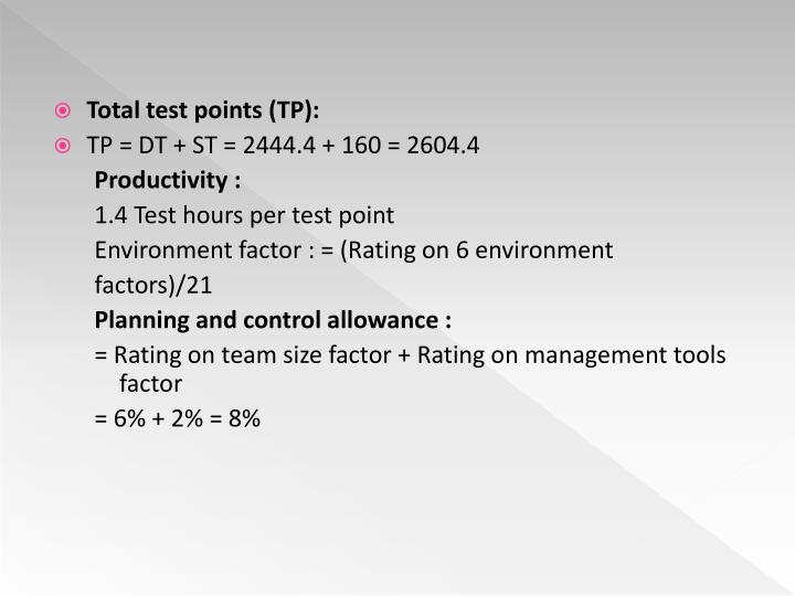Total test points (TP):