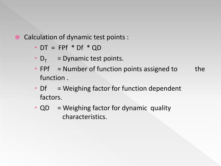 Calculation of dynamic test points :