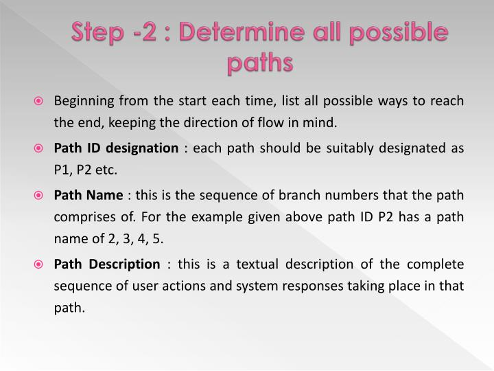 Step -2 : Determine all possible paths