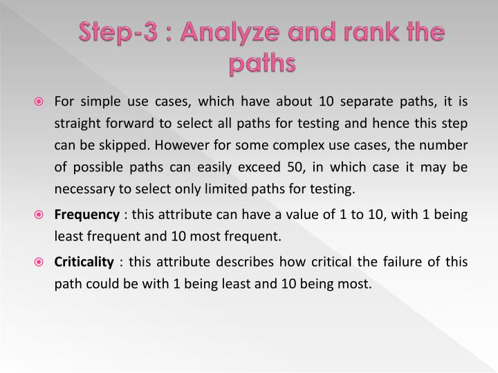 Step-3 : Analyze and rank the paths