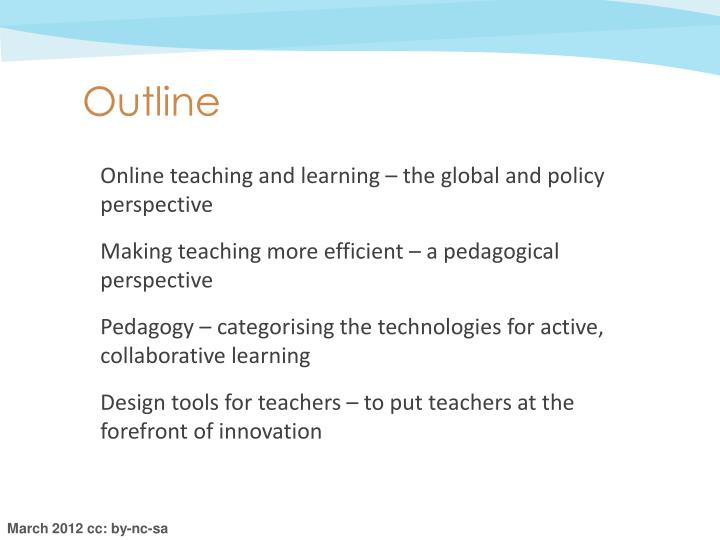 Online teaching and learning – the global and policy perspective