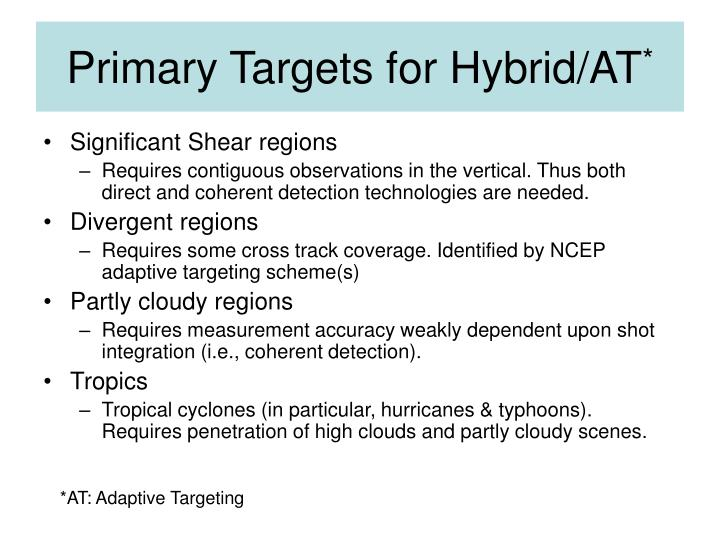 Primary Targets for Hybrid/AT