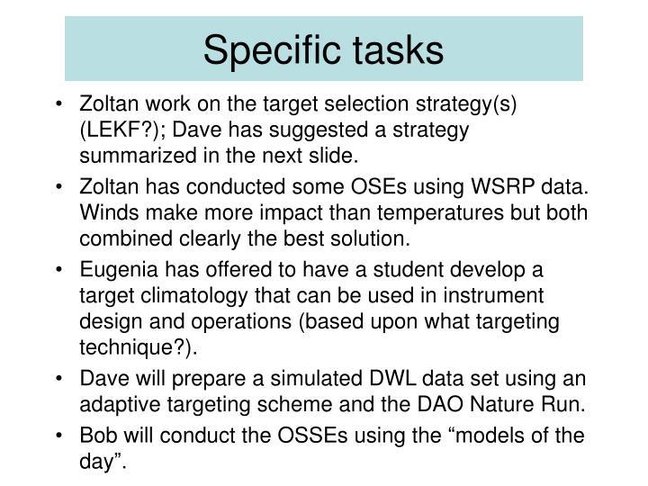 Specific tasks