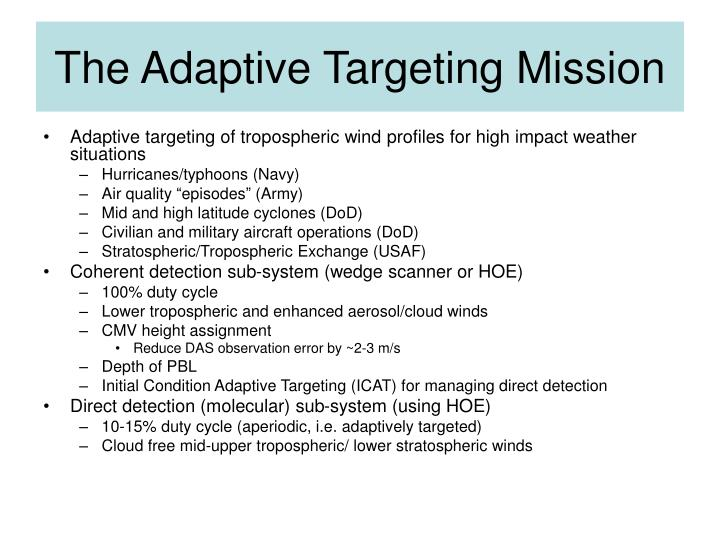 The Adaptive Targeting Mission