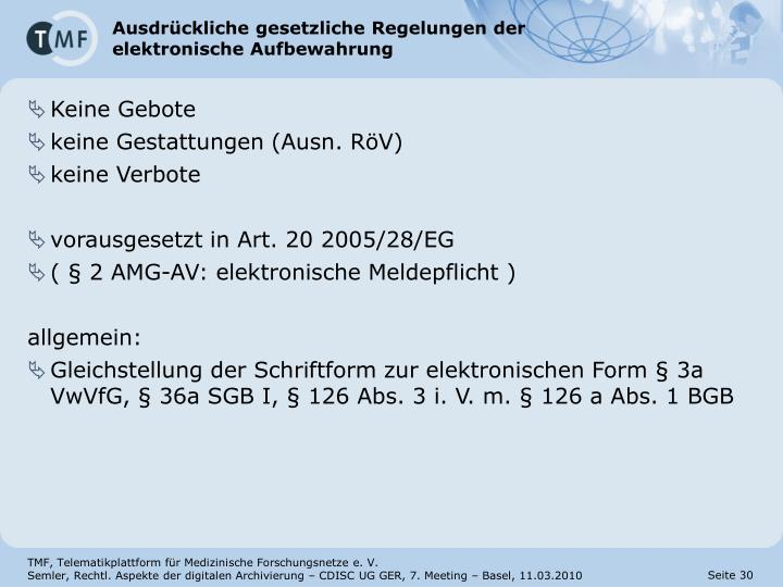 Ausdrückliche gesetzliche Regelungen der elektronische Aufbewahrung