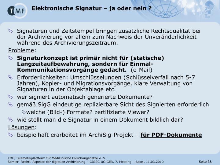 Elektronische Signatur – ja oder nein ?