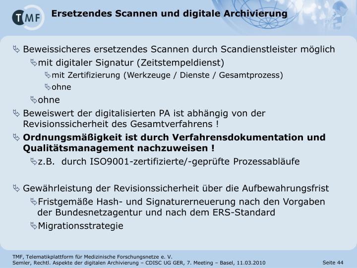 Ersetzendes Scannen und digitale Archivierung