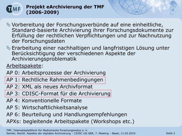 Projekt eArchivierung der TMF