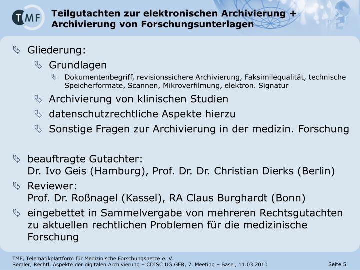 Teilgutachten zur elektronischen Archivierung + Archivierung von Forschungsunterlagen