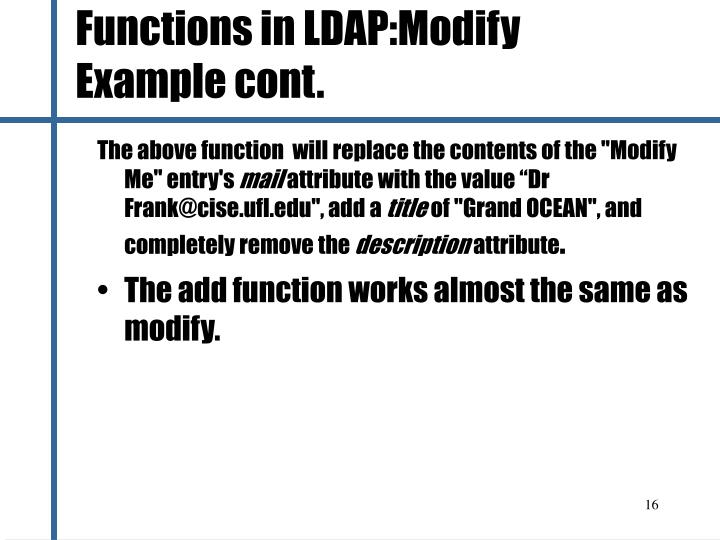 Functions in LDAP:Modify Example cont.