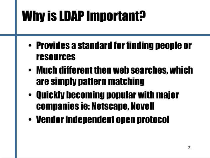 Why is LDAP Important?