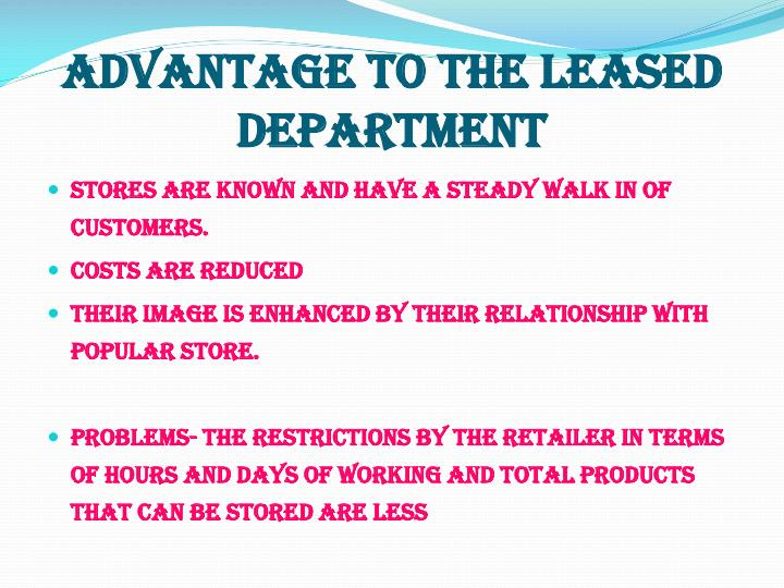 Advantage to the leased department