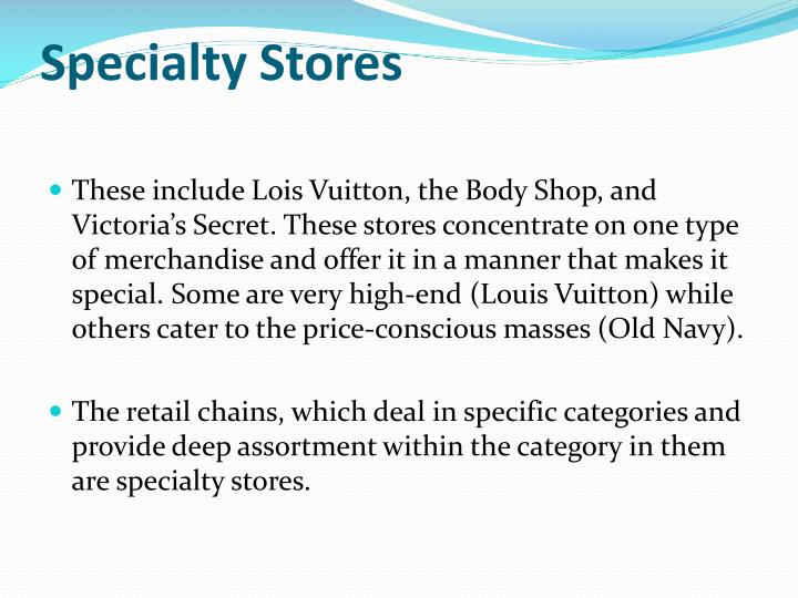Specialty Stores