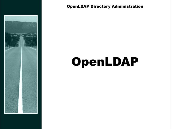 OpenLDAP Directory Administration
