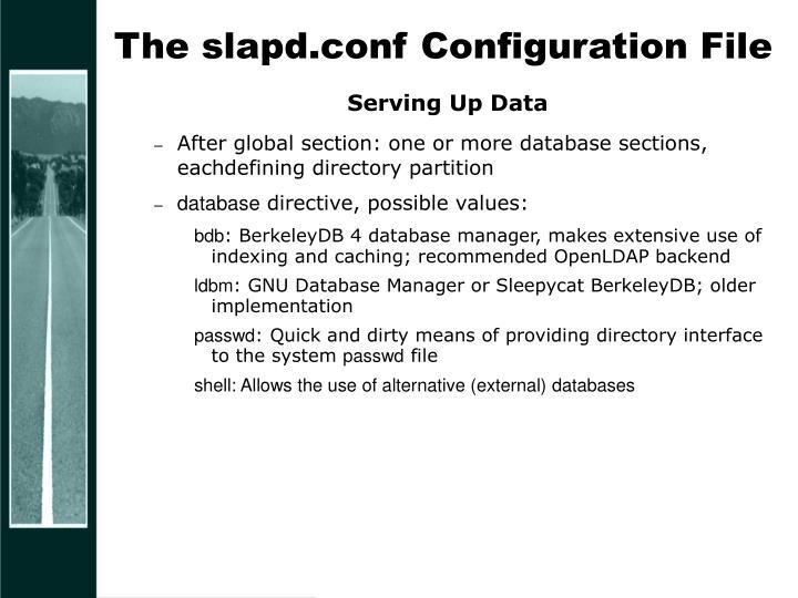 The slapd.conf Configuration File