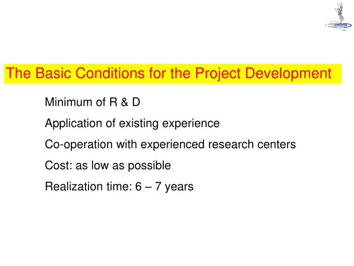 The Basic Conditions for the Project Development