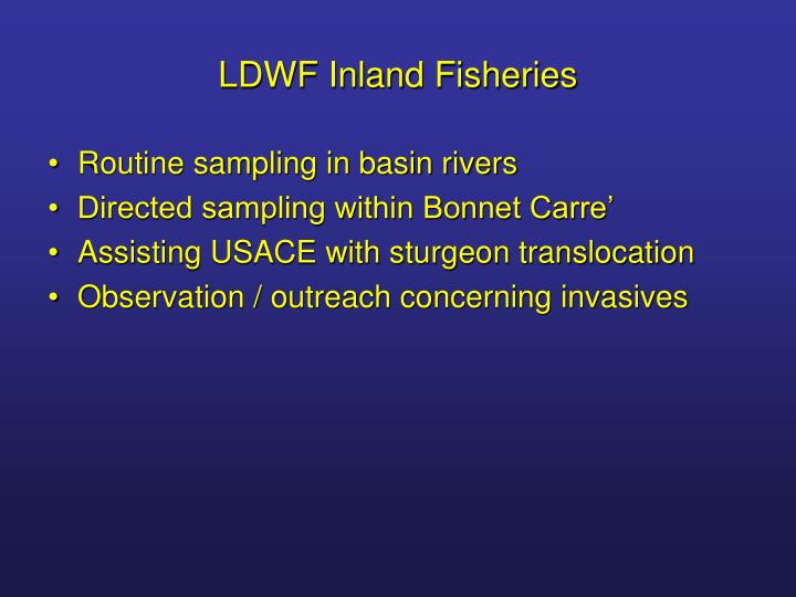 LDWF Inland Fisheries