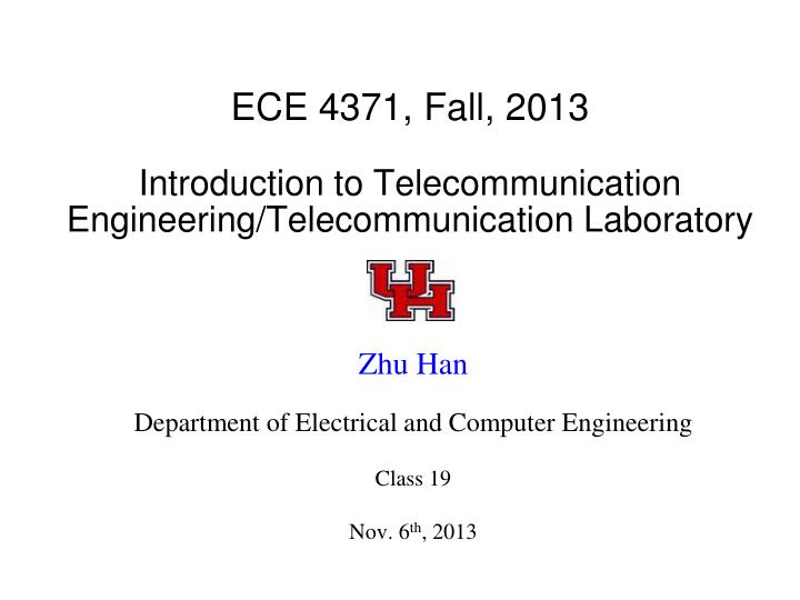 Ece 4371 fall 2013 introduction to telecommunication engineering telecommunication laboratory