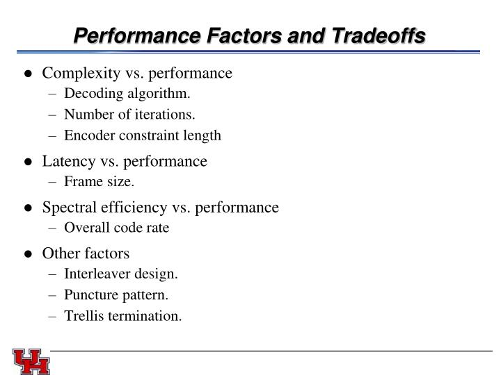 Performance Factors and Tradeoffs
