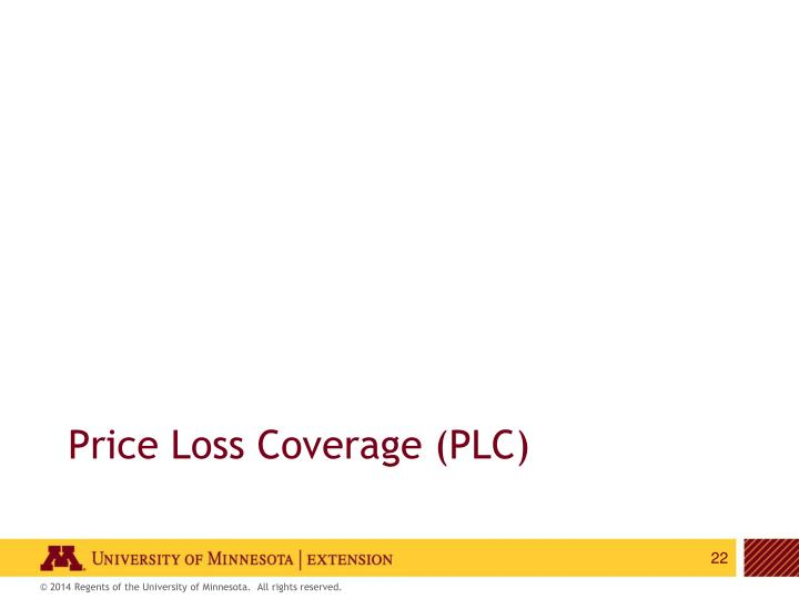 Price Loss Coverage (PLC)