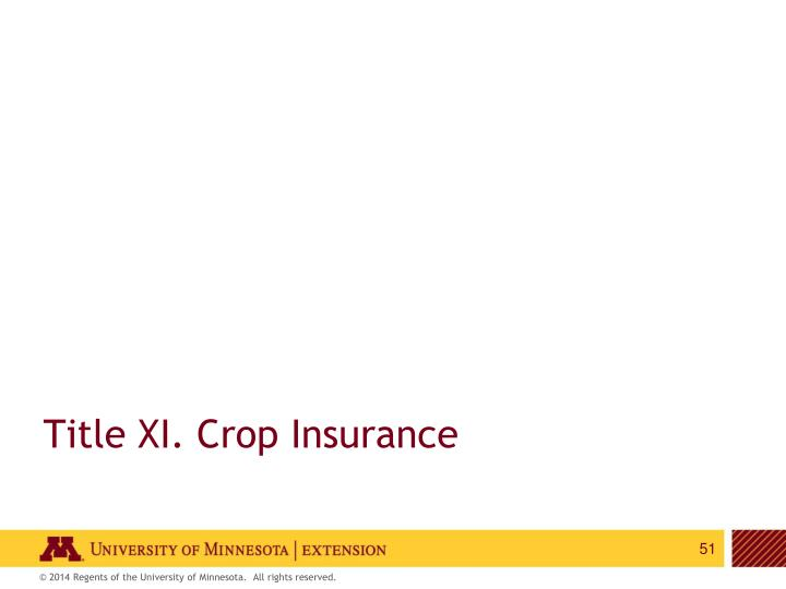 Title XI. Crop Insurance