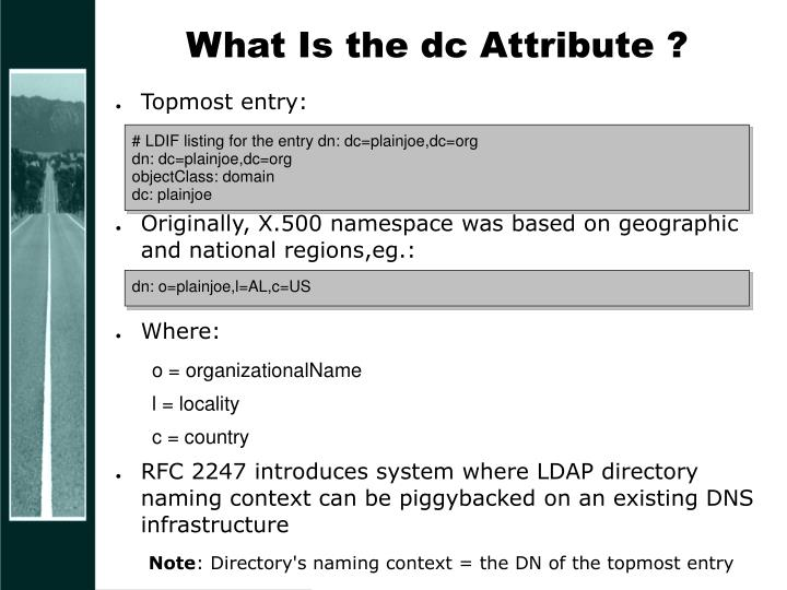 What Is the dc Attribute ?