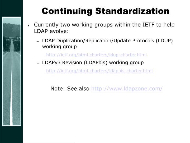 Continuing Standardization