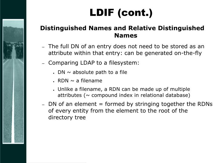 LDIF (cont.)