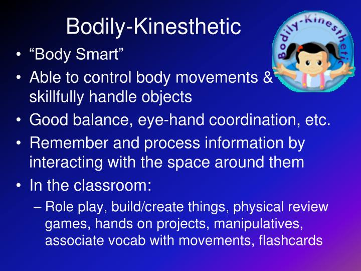 Bodily-Kinesthetic
