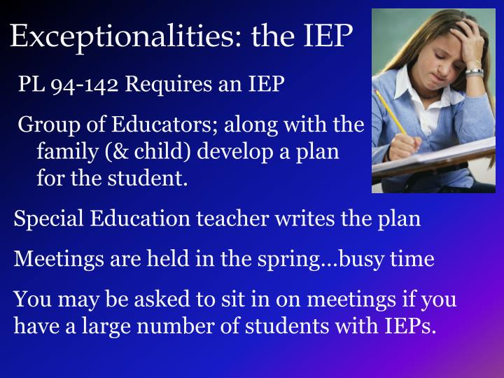 Exceptionalities: the IEP