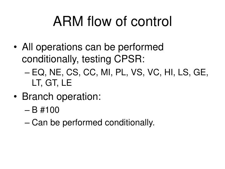 ARM flow of control