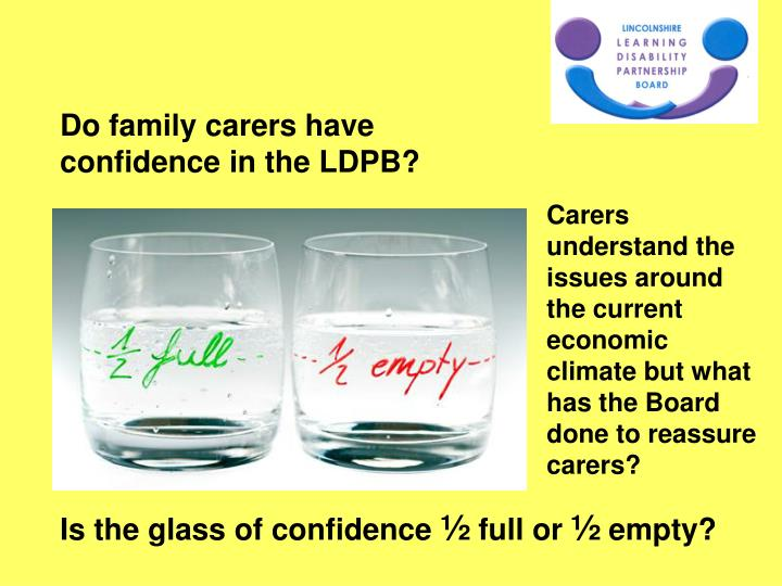Do family carers have confidence in the LDPB?