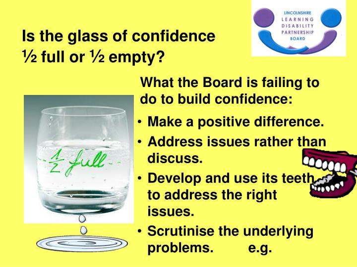 Is the glass of confidence