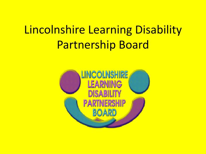 Lincolnshire learning disability partnership board