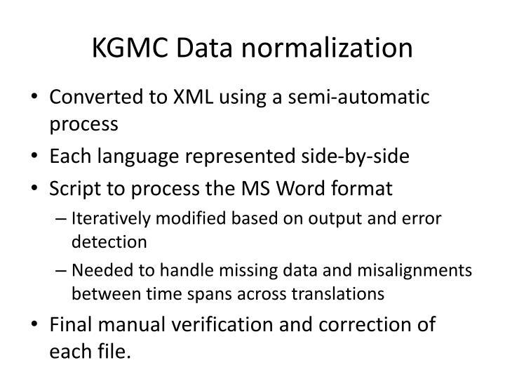 KGMC Data normalization