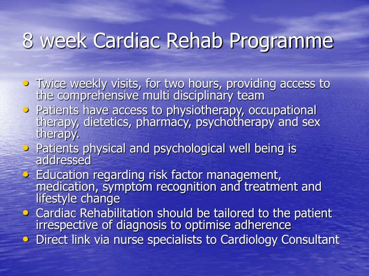 8 week Cardiac Rehab Programme