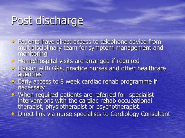 Post discharge