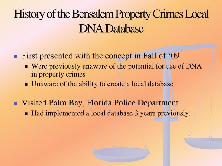 History of the Bensalem Property Crimes Local DNA Database