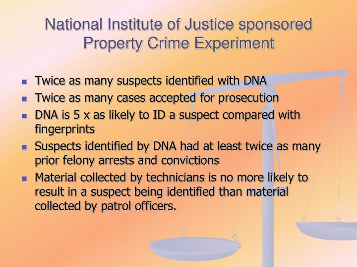 National Institute of Justice sponsored Property Crime Experiment